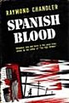 Spanish Blood by Raymond Chandler