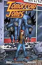 Tomorrow Jones #1 by Brian T. Daniel