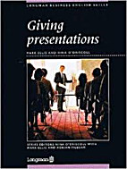 GIVING PRESENTATIONS by Ellis Mark