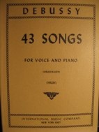 43 Songs : For Voice and Piano: (High) by…