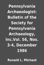 Pennsylvania Archaeologist: Bulletin of the…