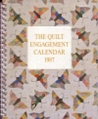 The Quilt Engagement Calendar 1987 by Cyril…