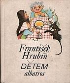 Frantisek Hrubin detem by Frantisek Hrubin