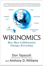 Wikinomics: How Mass Collaboration Changes…