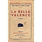 Théo Varlet et André Blandin. La Belle…