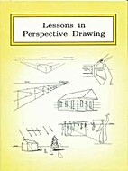 Lessons in perspective drawing by Lester E…