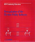 Deregulation of the Electric Utility…