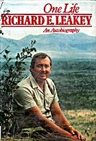 One Life: Richard E. Leakey: An…