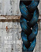 Kate MccGwire Lure by Judith Collins