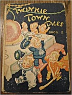 Twinkie Town Tales, Book No. 2 by Carlyle…