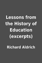 Lessons from the History of Education…
