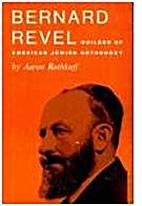 Bernard Revel: builder of American Jewish…