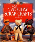 Holiday Scrap Crafts by Marti Michell