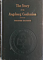 The story of the Augsburg confession, by…