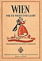 Wien, wie es Weint und Lacht, ein Bunter…