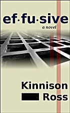 Effusive by Kinnison Ross
