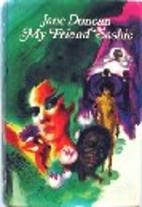 My Friend Sashie by Jane Duncan
