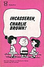 Incasseren, Charlie Brown! Peanuts 6 by…