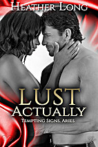 Lust Actually (Tempting Signs Book 1) by…