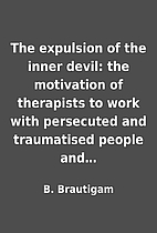 The expulsion of the inner devil: the…