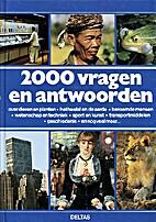 2000 vragen en antwoorden by Emmanuel De…
