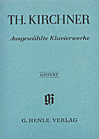 Selected Piano Works by Theodor Kirchner