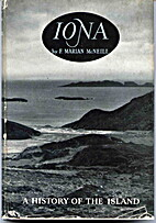 Iona, a History of the Island by F. Marian…