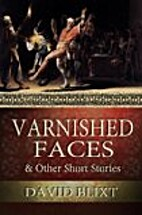 Varnished Faces and other Star-Cross'd…