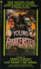 Young Frankenstein: A Novel by Gilbert…