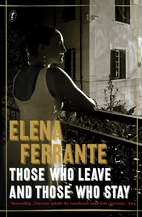 Those Who Leave and Those Who Stay by Elena…
