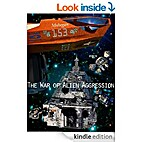 The War of Alien Aggression (Box Set One) by…