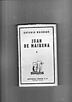 Juan De Mairena by Machado A