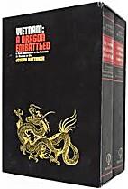 Vietnam: A Dragon Embattled [2 Volumes]…