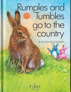 Rumples and Tumbles go to the country: A…