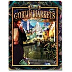 Goblin Markets: The Glitter Trade by Phil…