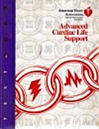 Textbook of Advanced Cardiac Life Support by…