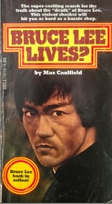 Bruce Lee Lives? by Max Caulfield