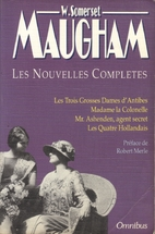 Nouvelles complètes by W. Somerset Maugham