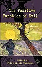 The Positive Function of Evil by Pedro…