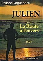 Julien ou la Route à l'envers:…