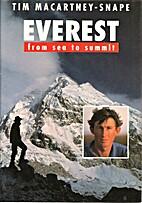 Everest: From Sea to Summit by Tim…