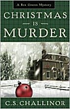 Christmas is Murder: A Rex Graves Mystery by…