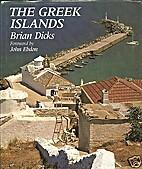The Greek Islands by Brian Dicks