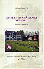 Attre et ses châtelains by Christian…