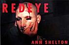 Redeye by Ann Shelton