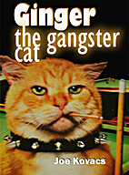 Ginger the Gangster Cat by Joe Kovacs
