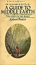 A Guide to Middle Earth by Robert Foster