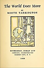 The World Does Move by Booth Tarkington