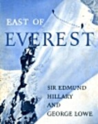 East of Everest by Edmund Hillary