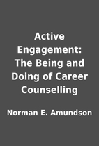 Active Engagement: The Being and Doing of…
